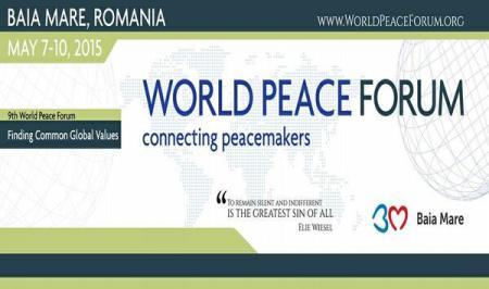World Peace Forum held in Baia Mare, a premiere in Southeastern Europe